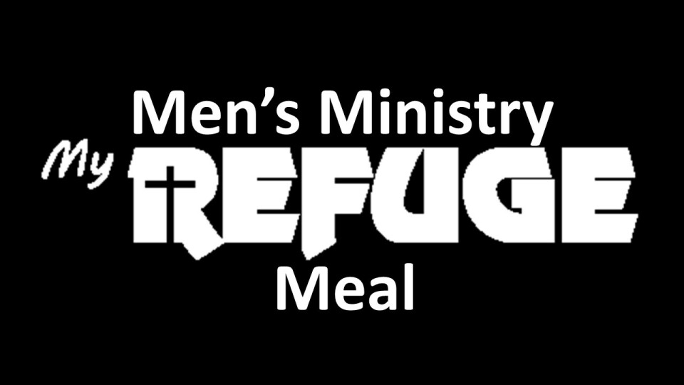 Men's Ministry MyRefuge Meal