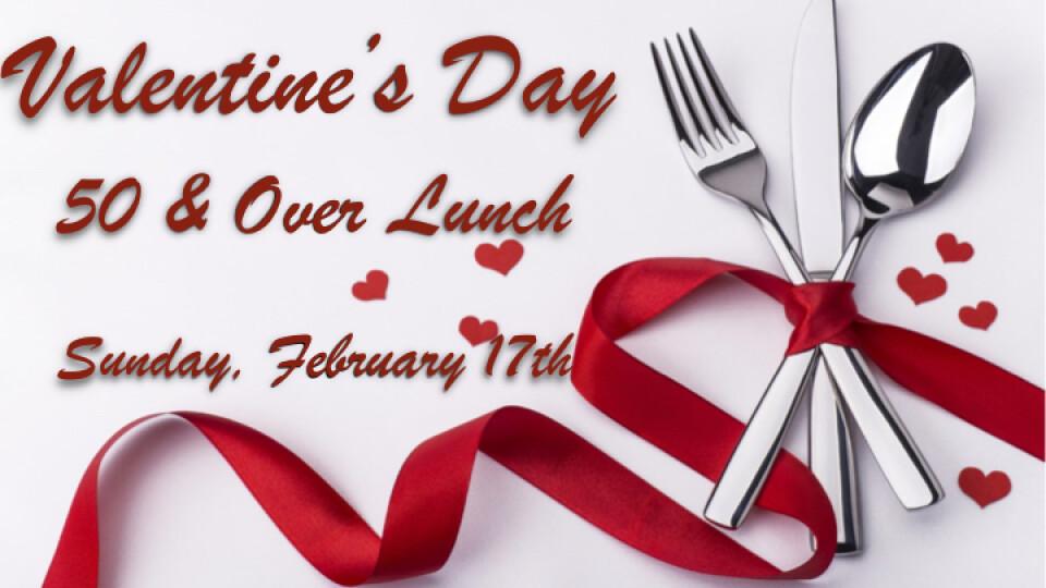 50+ Valentine's Luncheon